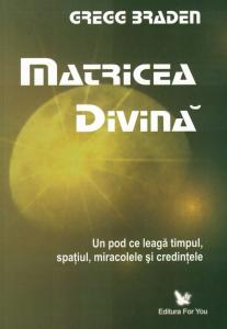 Matricea divina - Gregg Braden [0]