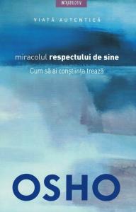 Miracolul respectului de sine [0]
