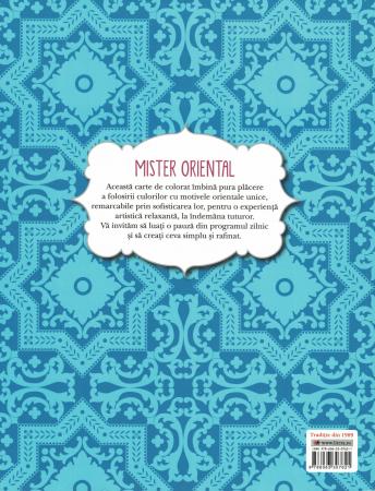 Mister Oriental. Carte de colorat cu motive orientale [1]