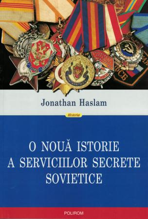 O noua istorie a serviciilor secrete sovietice - Jonathan Haslam [0]