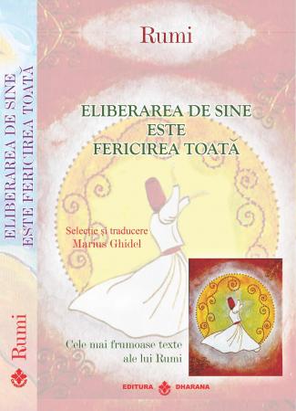 Pachet 2 carti - Rumi - Cele mai frumoase texte - Selectie si traducere Marius Ghidel - Marius Ghidel [3]