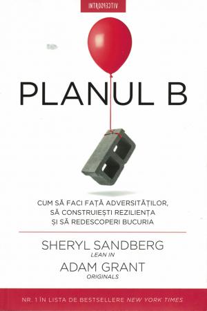 Planul B - Sheryl Sandberg - Adam Grant [0]