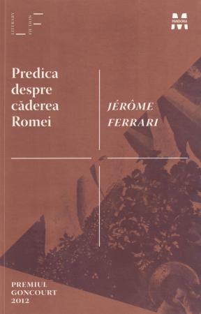 Predica despre caderea Romei - Jerome Ferrari [0]