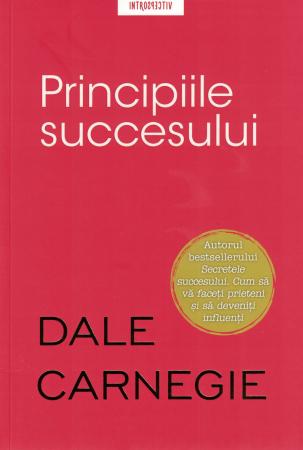 Principiile succesului - Dale Carnegie [0]