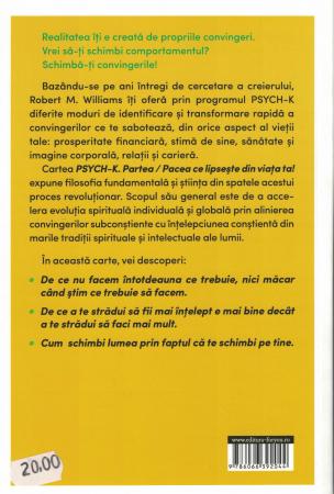 Psych-k. Partea / Pacea ce lipseste din viata ta - Robert M. Williams [1]