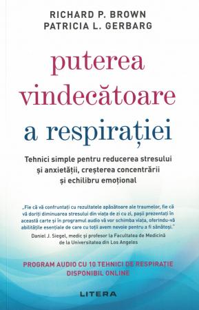 Puterea vindecatoare a respiratiei - Richard P. Brown, Patricia L. Gerbarg [0]