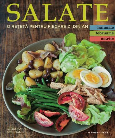 Salate, o reteta pentru fiecare zi din an. Vol. 1 - Georgeanne Brennan [0]