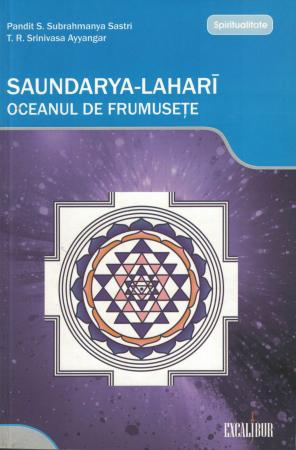 Saundarya Lahari. Oceanul de frumusete - Sri Samakara Bhagavatpada [0]