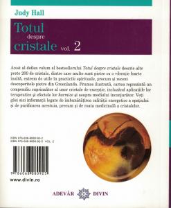Totul despre cristale. Vol. 2. Ghidul complet al cristalelor si intrebuintarea lor. [1]