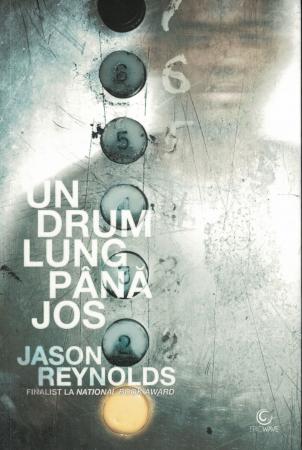 Un drum lung pana jos - Jason Reynolds [0]