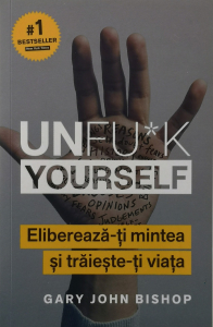 Unfu*k Yourself - Gary John Bishop [0]