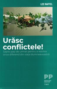 Urasc conflictele - Lee Raffel [0]