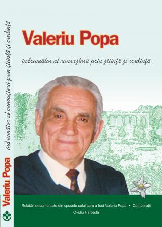 Valeriu Popa indrumator al cunoasterii prin stiinta si credinta [0]