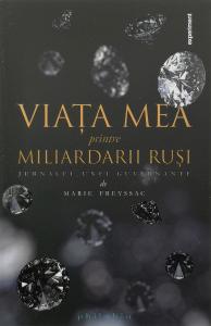 Viata mea printre miliardarii rusi [0]