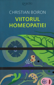 Viitorul homeopatiei - Christian Boiron [0]