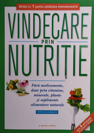 Vindecare prin nutritie. Fara medicamente. [0]