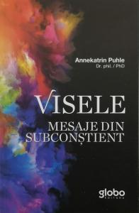 Visele, mesaje din subconstient - Annekatrin Puhle [0]