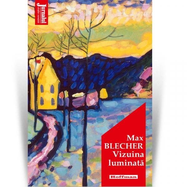 Vizuina luminata - Max Blecher, Editia 2020 0