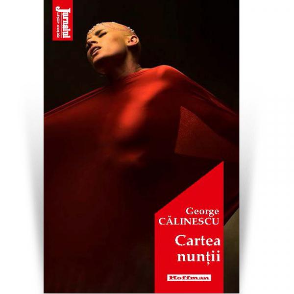 Cartea nuntii - George Calinescu, editia 2020 0