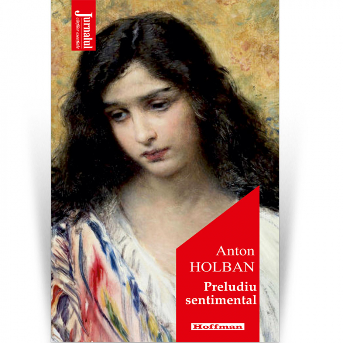 Preludiu sentimental - Anton Holban,  Editia 2020 [0]