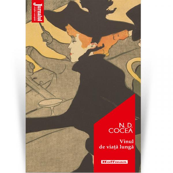 Vinul de viaţă lungă - N. D. Cocea, Editia 2020 0