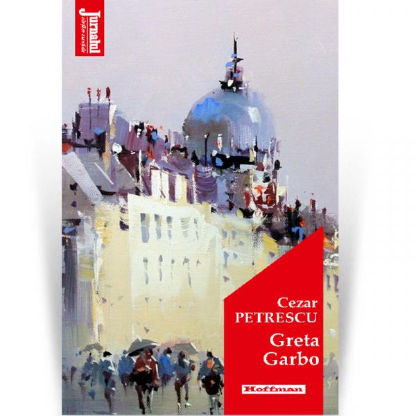 Greta Garbo - Cezar Petrescu, Editia 2020 0