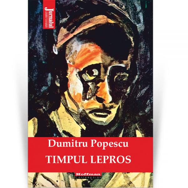 Timpul lepros - Dumitru Popescu [0]