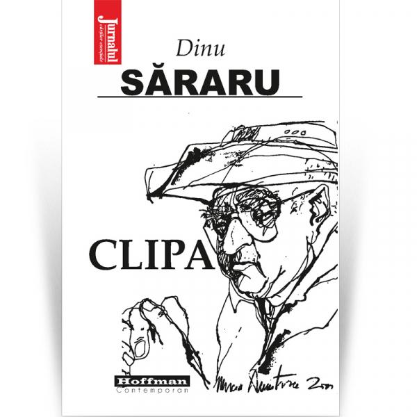 Clipa - Dinu Sararu [0]