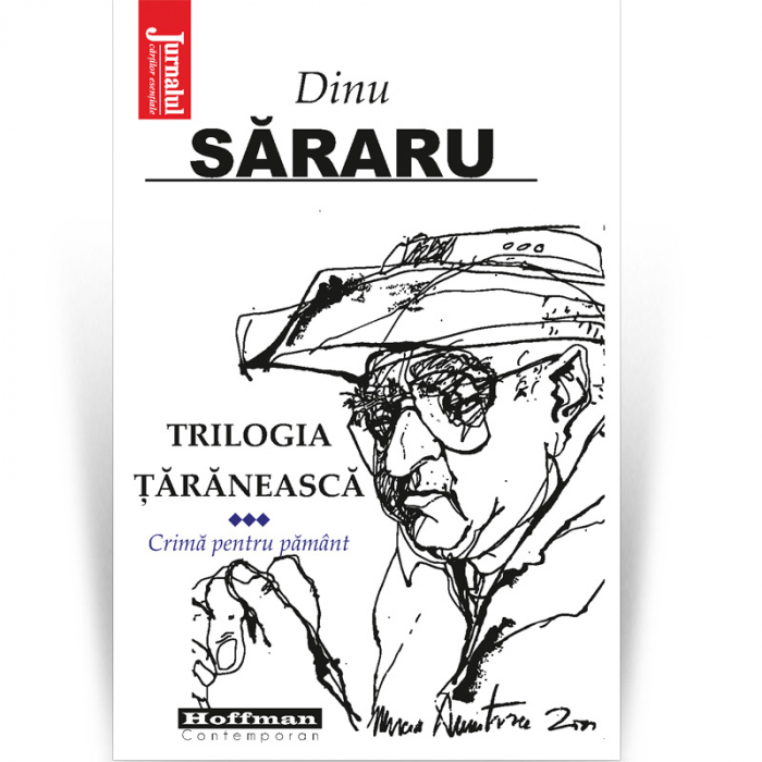 Trilogia taraneasca, Vol. 3, Crima pentru pamant - Dinu Sararu [0]