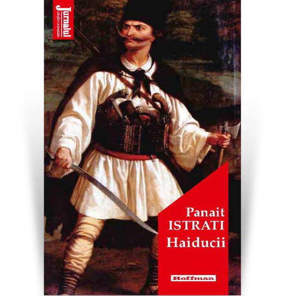 Haiducii - Panait Istrati, editia 2020 0