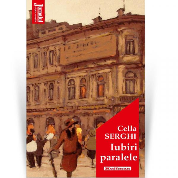Iubiri paralele - Cella Serghi, editia 2020 0
