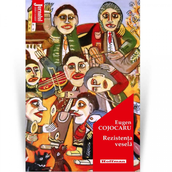 Rezistenta vesela - Eugen Cojocaru 0