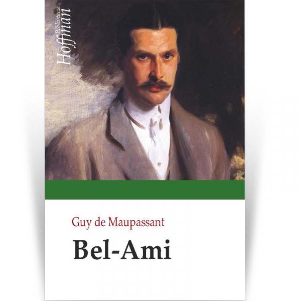 Bel-Ami - Guy de Maupassant 0