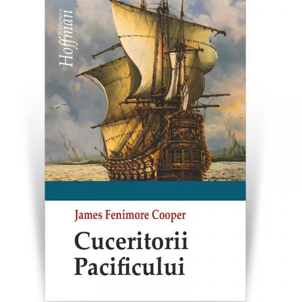 Cuceritorii Pacificului - James Fenimore Cooper 0