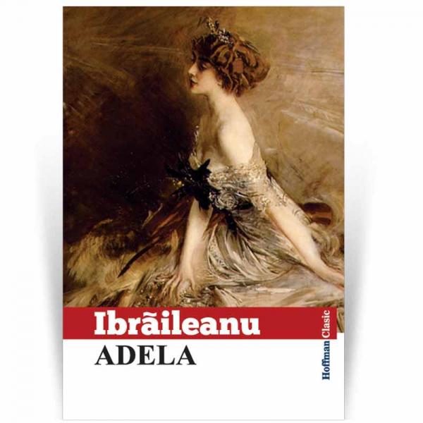 Adela - Garabet Ibraileanu 0