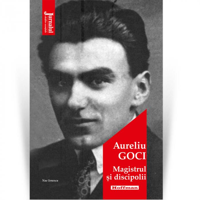 Magistrul si discipolii - Aureliu Goci [0]