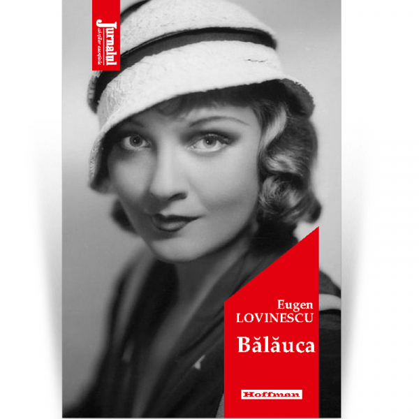 Balauca - Eugen Lovinescu, Editia 2020 [0]