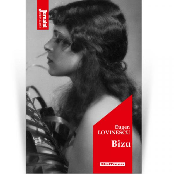 Bizu - Eugen Lovinescu, editia 2020 0