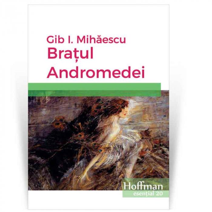 Bratul Andromedei - Gib I. Mihaescu 0