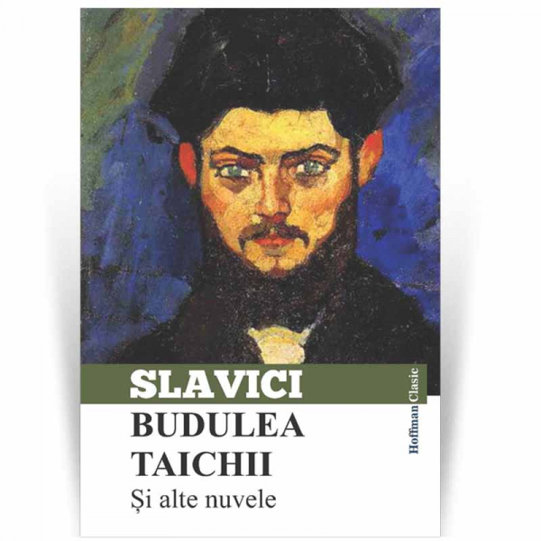 Budulea Taichii si alte nuvele - Ioan Slavici 0