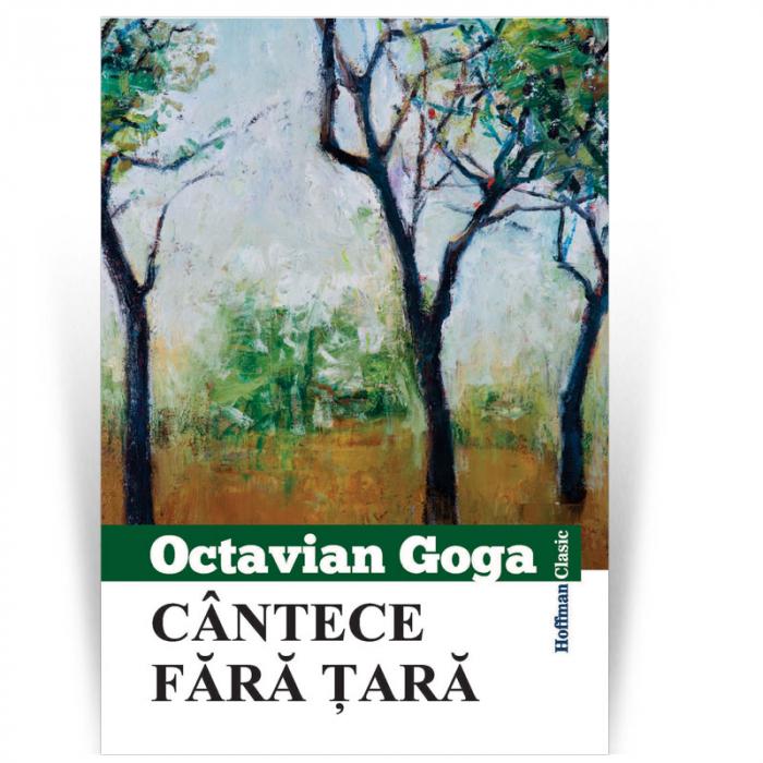 Cantece fara tara - Octavian Goga 0