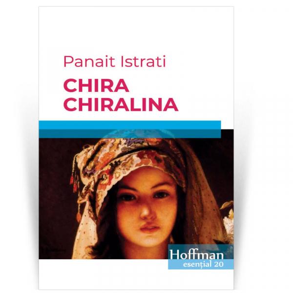 Chira Chiralina - Panait Istrati 0