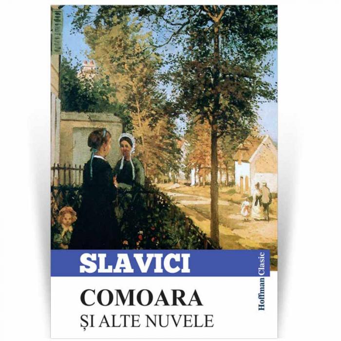 Comoara si alte nuvele - Ioan Slavici 0