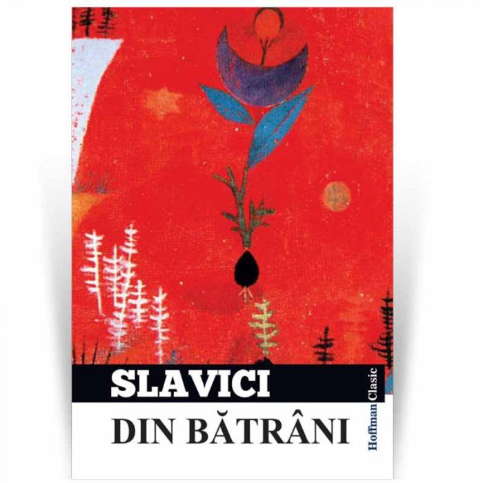 Din batrani - Ioan Slavici 0