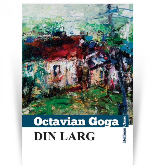 Din larg - Octavian Goga 0