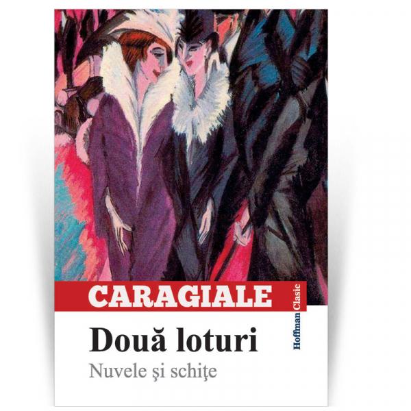 Doua loturi - Nuvele si schite - Ion Luca Caragiale 0