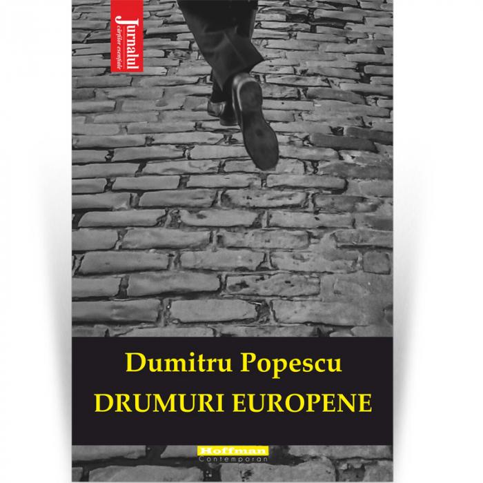 Drumuri europene - Dumitru Popescu [0]