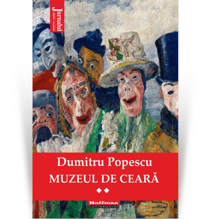 Muzeul de ceară, Vol. 1 - Dumitru Popescu [0]