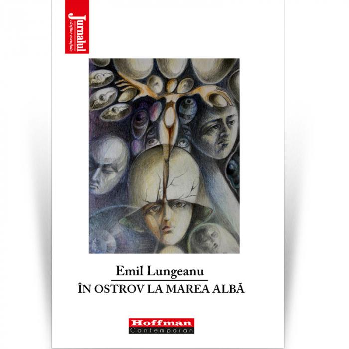 În ostrov la marea albă - Emil Lungeanu 0