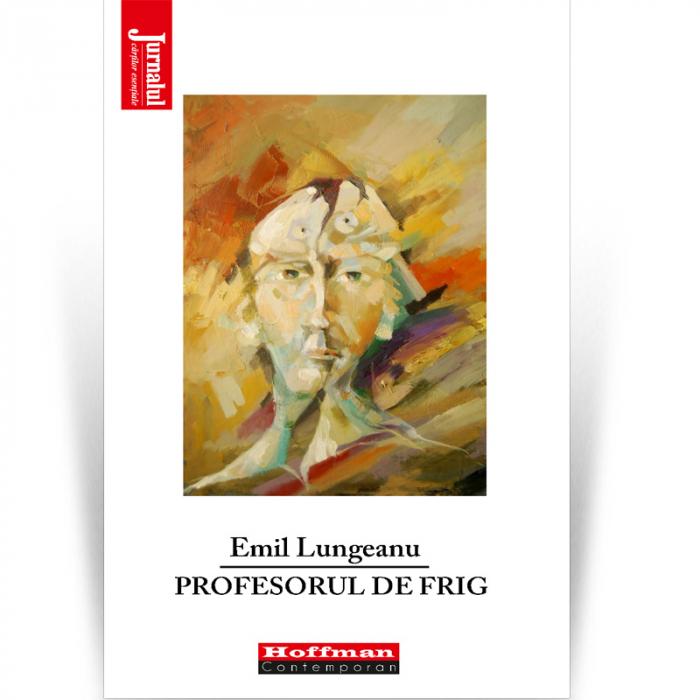 Profesorul de frig - Emil Lungeanu 0